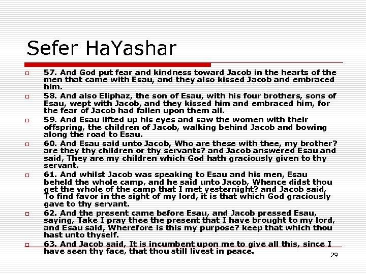 Sefer Ha. Yashar o o o o 57. And God put fear and kindness
