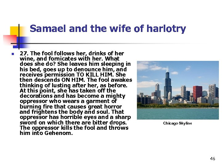 Samael and the wife of harlotry n 27. The fool follows her, drinks of