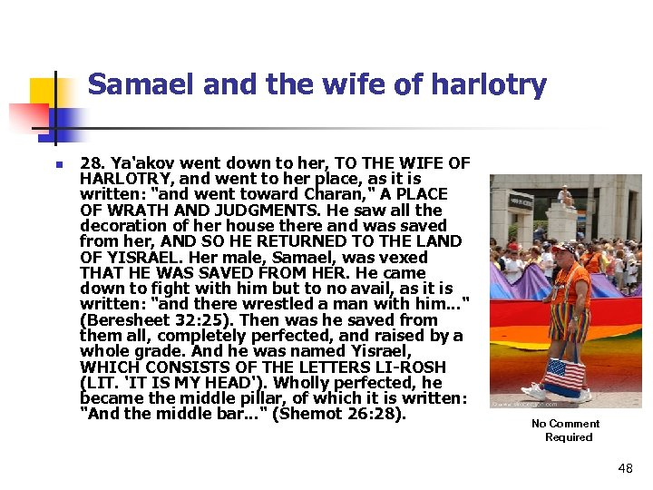 Samael and the wife of harlotry n 28. Ya'akov went down to her, TO