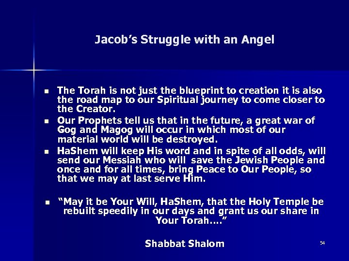 Jacob's Struggle with an Angel n n The Torah is not just the blueprint