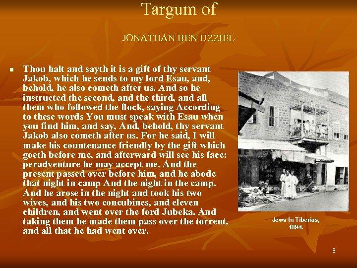 Targum of JONATHAN BEN UZZIEL n Thou halt and sayth it is a gift