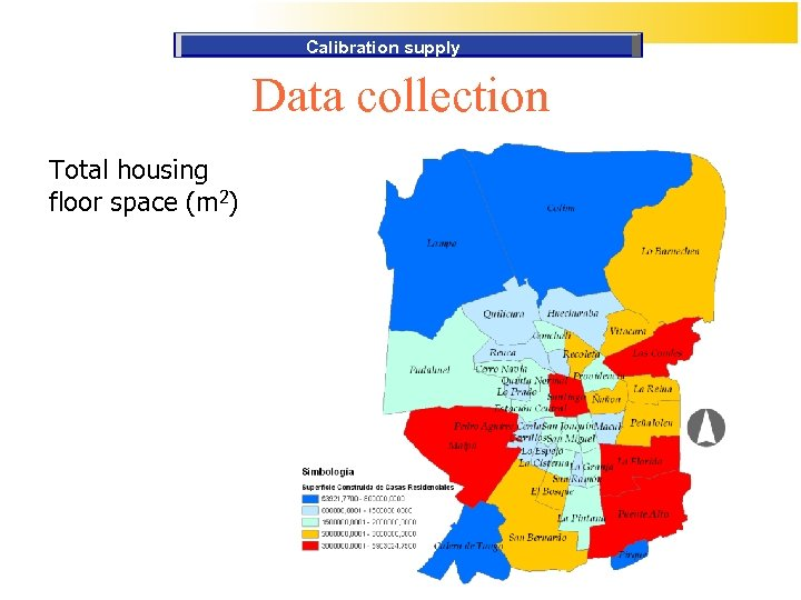 Calibration supply Data collection Total housing floor space (m 2)