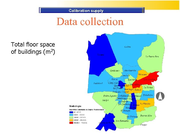 Calibration supply Data collection Total floor space of buildings (m 2)