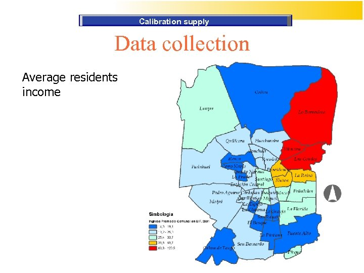 Calibration supply Data collection Average residents income