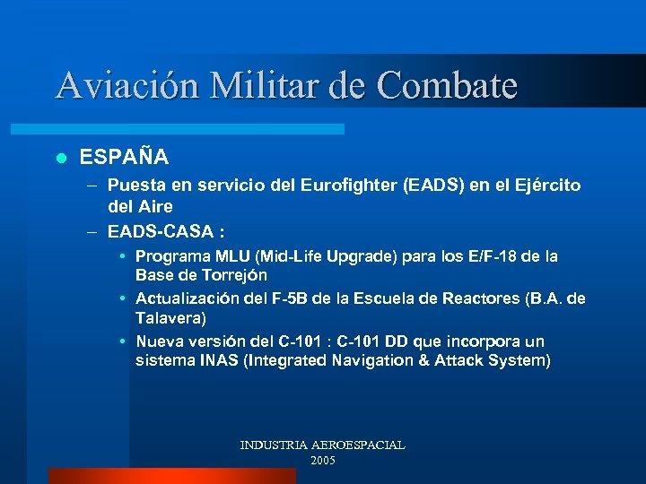 Aviación Militar de Combate l ESPAÑA – Puesta en servicio del Eurofighter (EADS) en