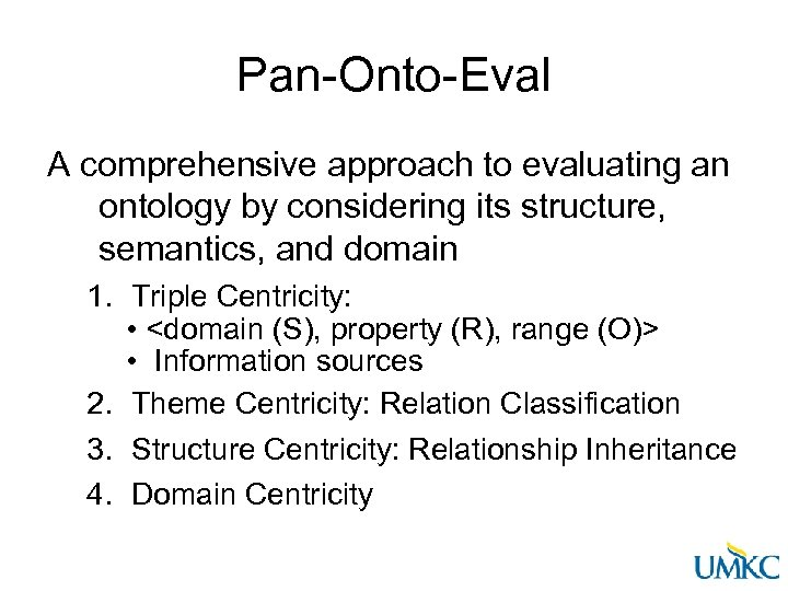 Pan-Onto-Eval A comprehensive approach to evaluating an ontology by considering its structure, semantics, and