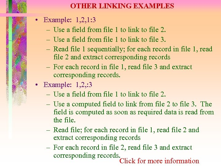 OTHER LINKING EXAMPLES • Example: 1, 2, 1: 3 – Use a field from