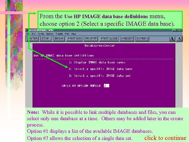 From the Use HP IMAGE data base definitions menu, choose option 2 (Select a
