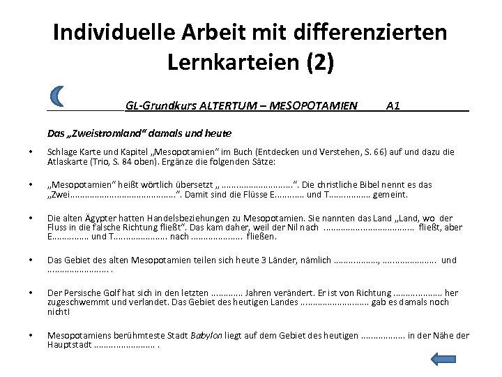 Individuelle Arbeit mit differenzierten Lernkarteien (2) • • • • ________GL-Grundkurs ALTERTUM – MESOPOTAMIEN