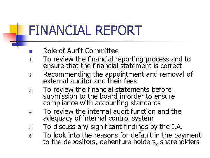 FINANCIAL REPORT n 1. 2. 3. 4. 5. 6. Role of Audit Committee To