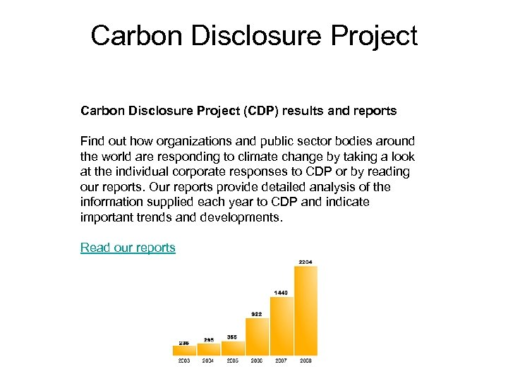 Carbon Disclosure Project (CDP) results and reports Find out how organizations and public sector