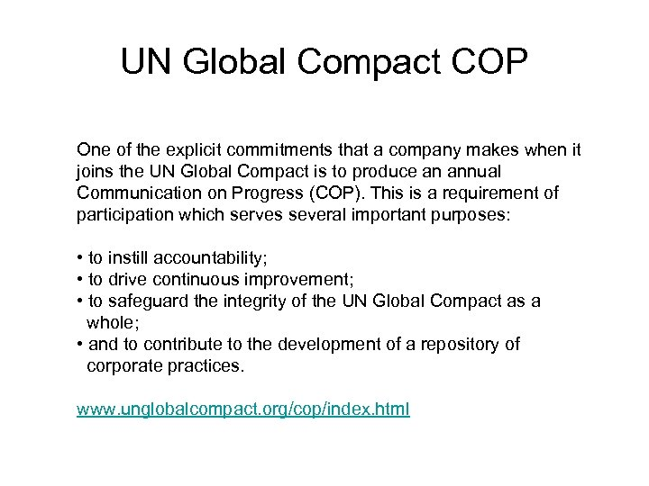 UN Global Compact COP One of the explicit commitments that a company makes when