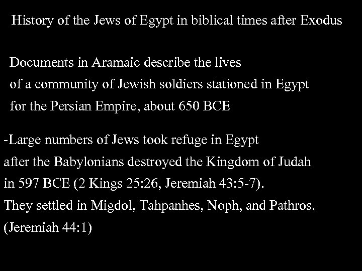 History of the Jews of Egypt in biblical times after Exodus Documents in Aramaic
