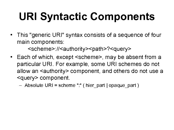 URI Syntactic Components • This
