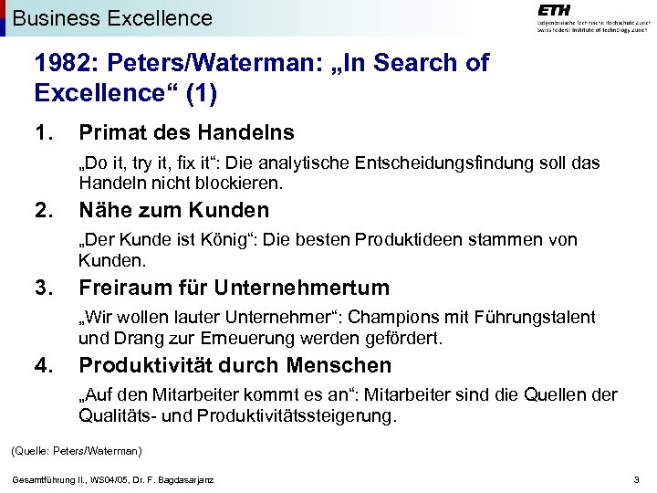 """Business Excellence 1982: Peters/Waterman: """"In Search of Excellence"""" (1) 1. Primat des Handelns """"Do"""