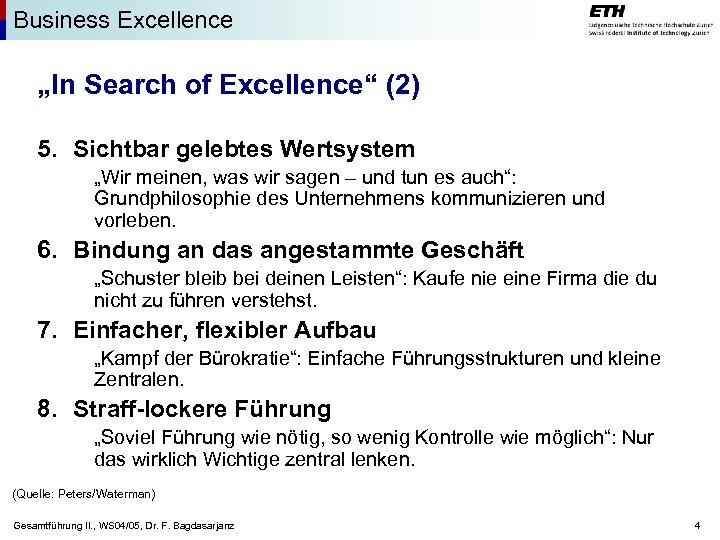 """Business Excellence """"In Search of Excellence"""" (2) 5. Sichtbar gelebtes Wertsystem """"Wir meinen, was"""
