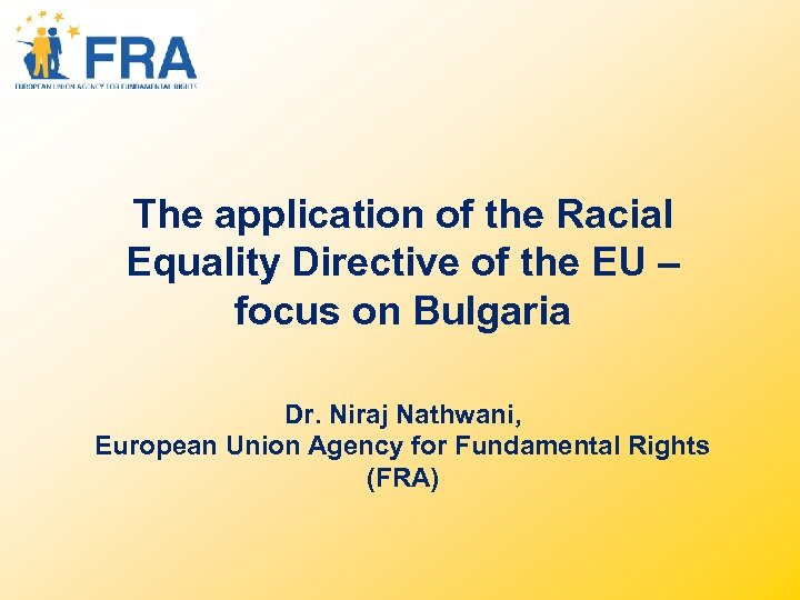 The application of the Racial Equality Directive of the EU – focus on Bulgaria