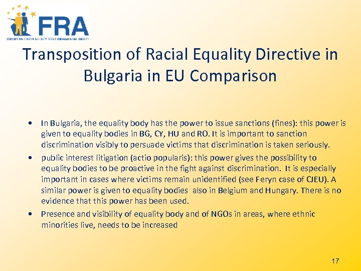 Transposition of Racial Equality Directive in Bulgaria in EU Comparison • In Bulgaria, the