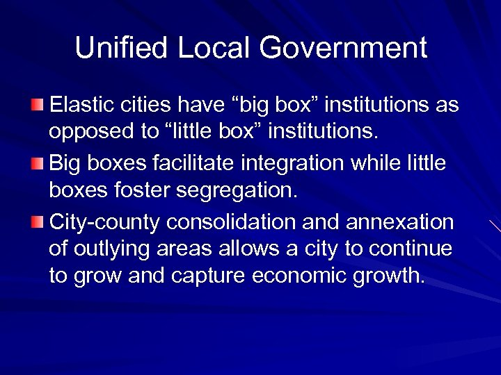 """Unified Local Government Elastic cities have """"big box"""" institutions as opposed to """"little box"""""""