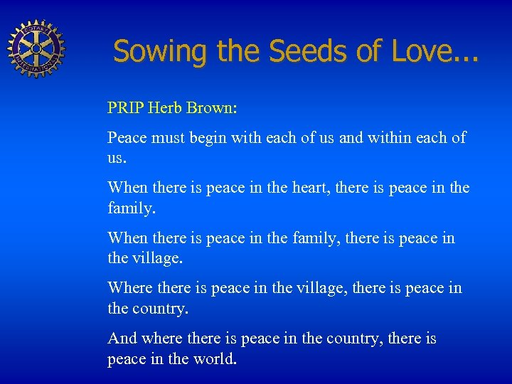 Sowing the Seeds of Love. . . PRIP Herb Brown: Peace must begin with