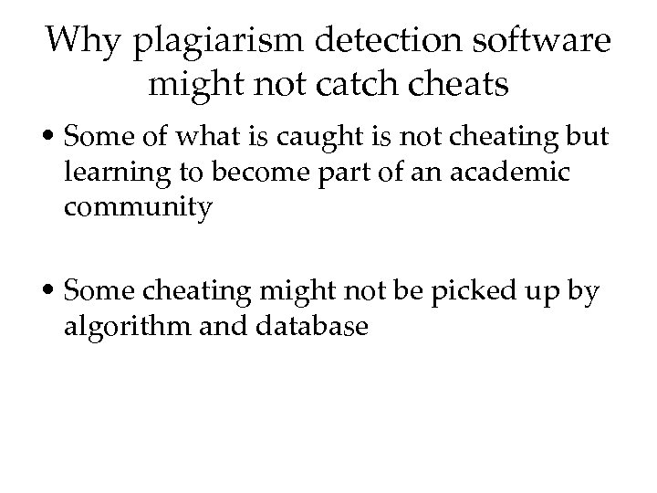 Why plagiarism detection software might not catch cheats • Some of what is caught