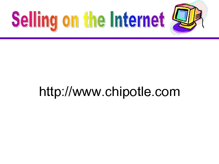 http: //www. chipotle. com
