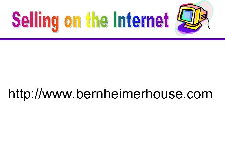 http: //www. bernheimerhouse. com
