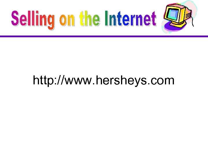 http: //www. hersheys. com