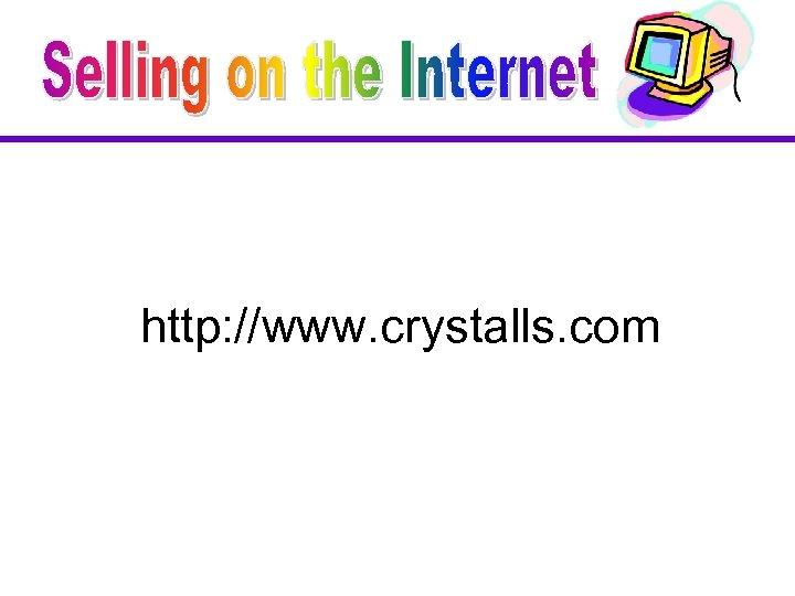 http: //www. crystalls. com