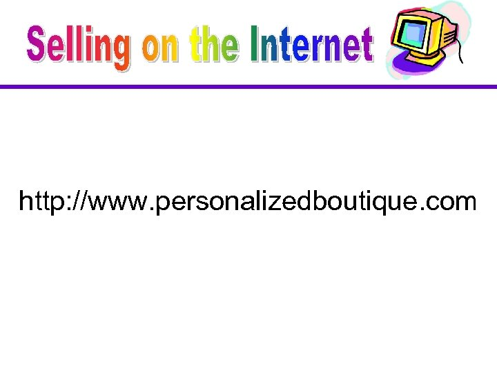 http: //www. personalizedboutique. com