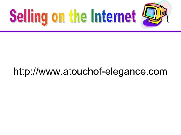http: //www. atouchof-elegance. com