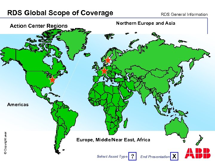 RDS Global Scope of Coverage Action Center Regions RDS General Information Northern Europe and