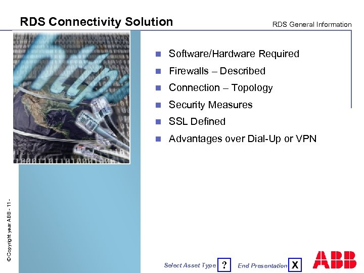 RDS Connectivity Solution RDS General Information Software/Hardware Required n Firewalls – Described n Connection