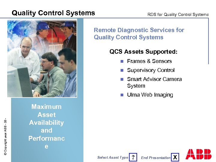Quality Control Systems RDS for Quality Control Systems Remote Diagnostic Services for Quality Control