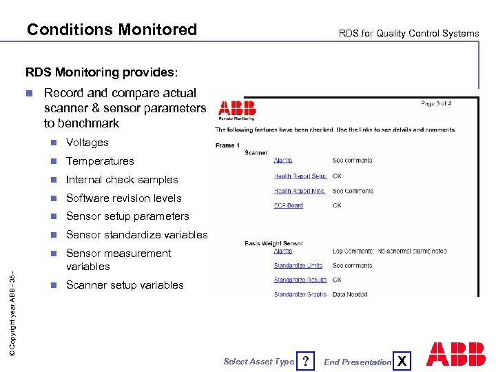 Conditions Monitored RDS for Quality Control Systems RDS Monitoring provides: n Record and compare
