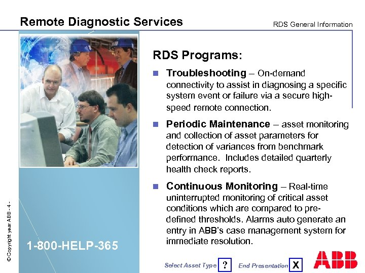 Remote Diagnostic Services RDS General Information RDS Programs: n Troubleshooting – On-demand connectivity to