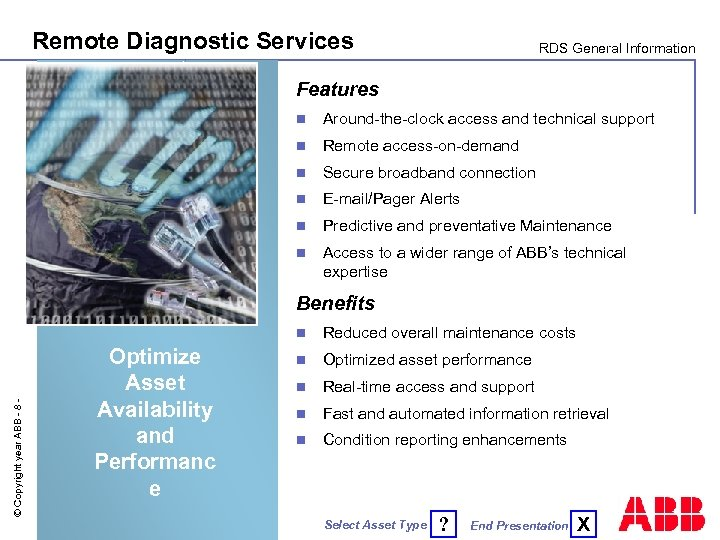 Remote Diagnostic Services RDS General Information Features n Around-the-clock access and technical support n