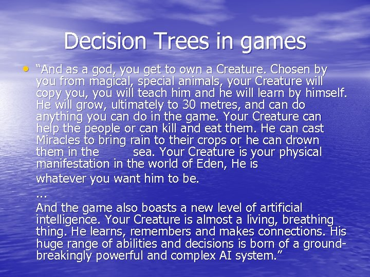 """Decision Trees in games • """"And as a god, you get to own a"""