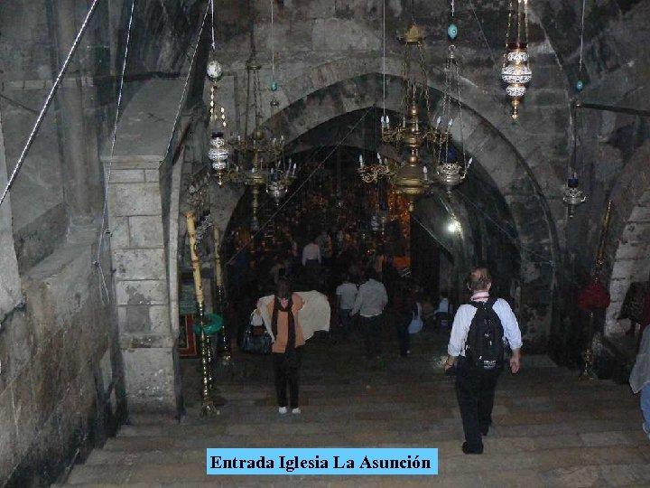 Entrada Iglesia La Asunción