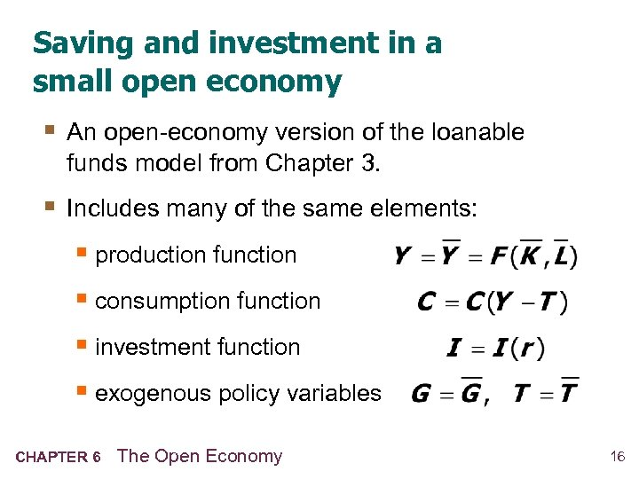 Saving and investment in a small open economy § An open-economy version of the