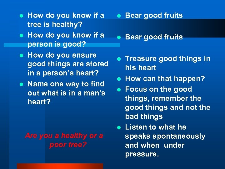 How do you know if a tree is healthy? l How do you know