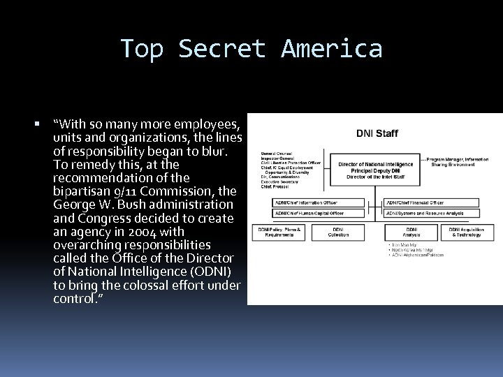 """Top Secret America """"With so many more employees, units and organizations, the lines of"""