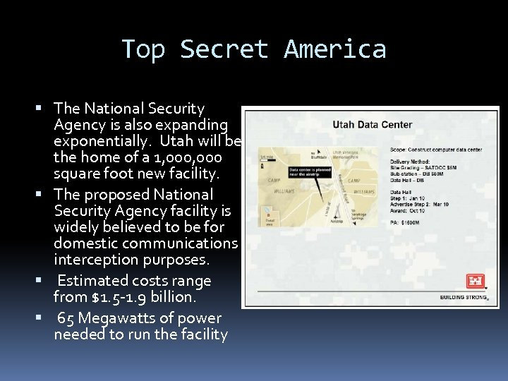 Top Secret America The National Security Agency is also expanding exponentially. Utah will be