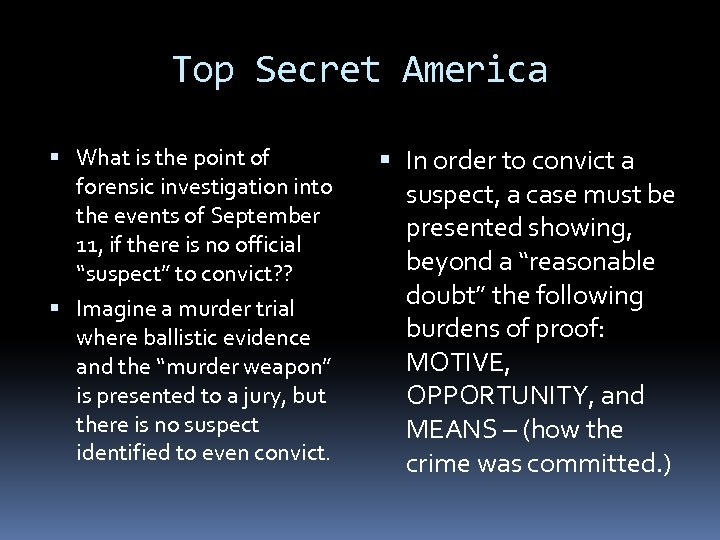 Top Secret America What is the point of forensic investigation into the events of