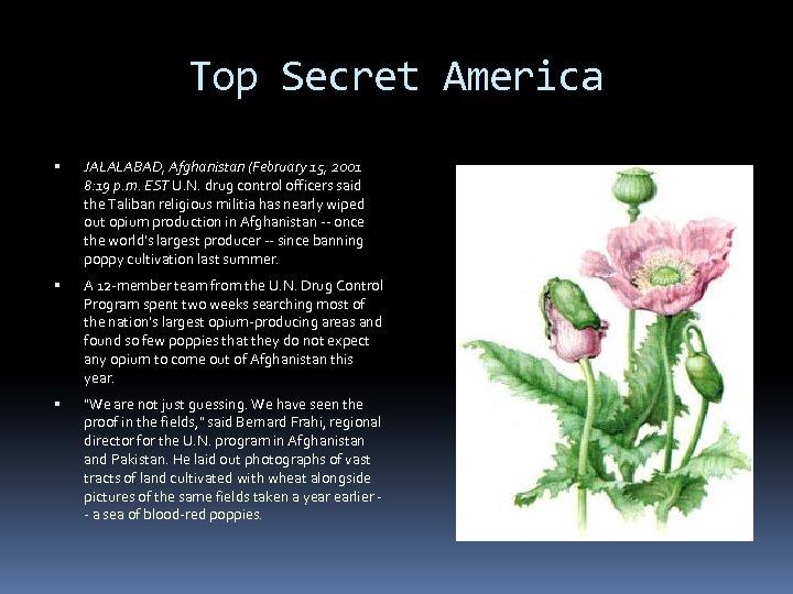 Top Secret America JALALABAD, Afghanistan (February 15, 2001 8: 19 p. m. EST U.