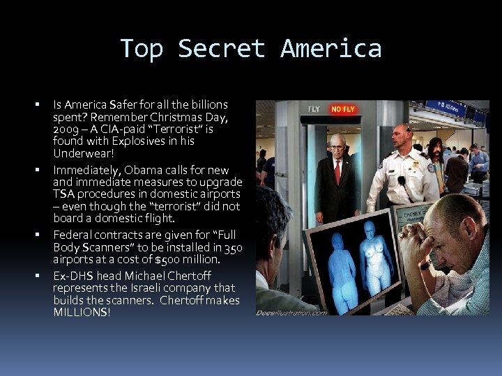 Top Secret America Is America Safer for all the billions spent? Remember Christmas Day,
