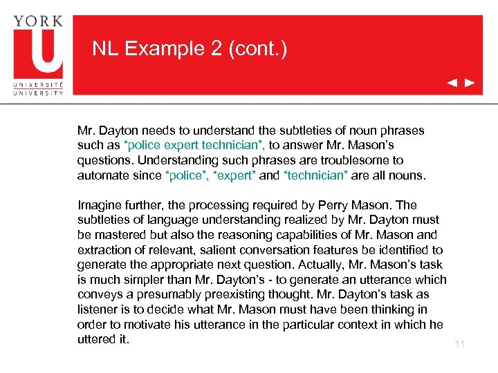 NL Example 2 (cont. ) Mr. Dayton needs to understand the subtleties of noun