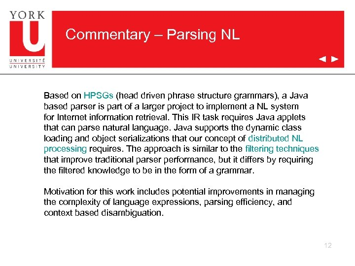 Commentary – Parsing NL Based on HPSGs (head driven phrase structure grammars), a Java