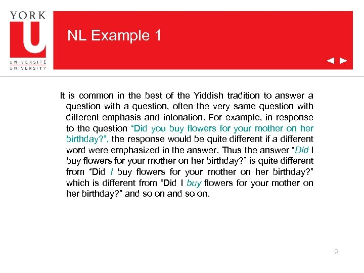 NL Example 1 It is common in the best of the Yiddish tradition to