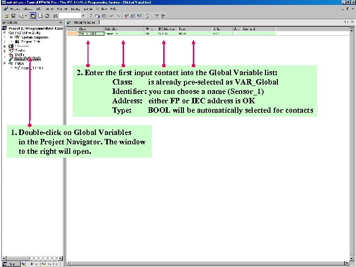 2. Enter the first input contact into the Global Variable list: Class: is already